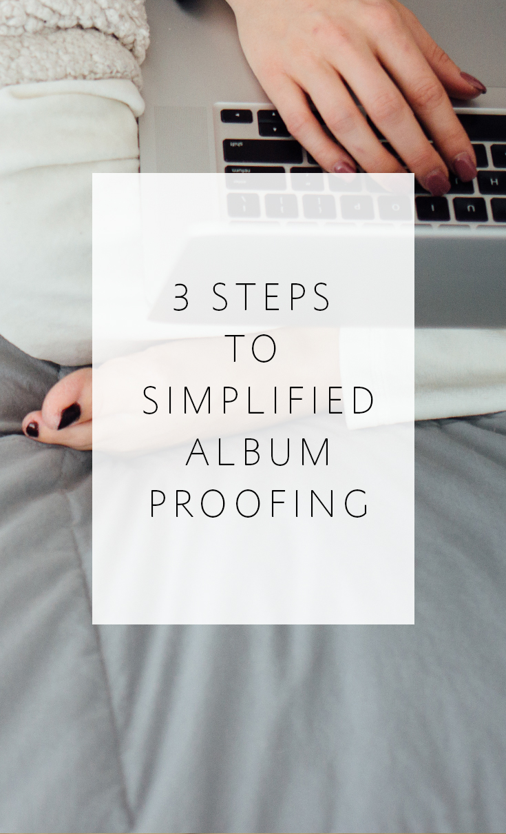 3 Steps to Simplified Wedding Album Proofing and Revisions