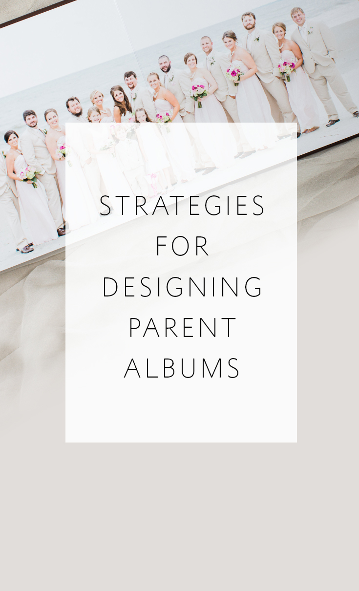 Strategies for customizing parent albums or multiple albums for the same wedding while keeping the design and revision process simple