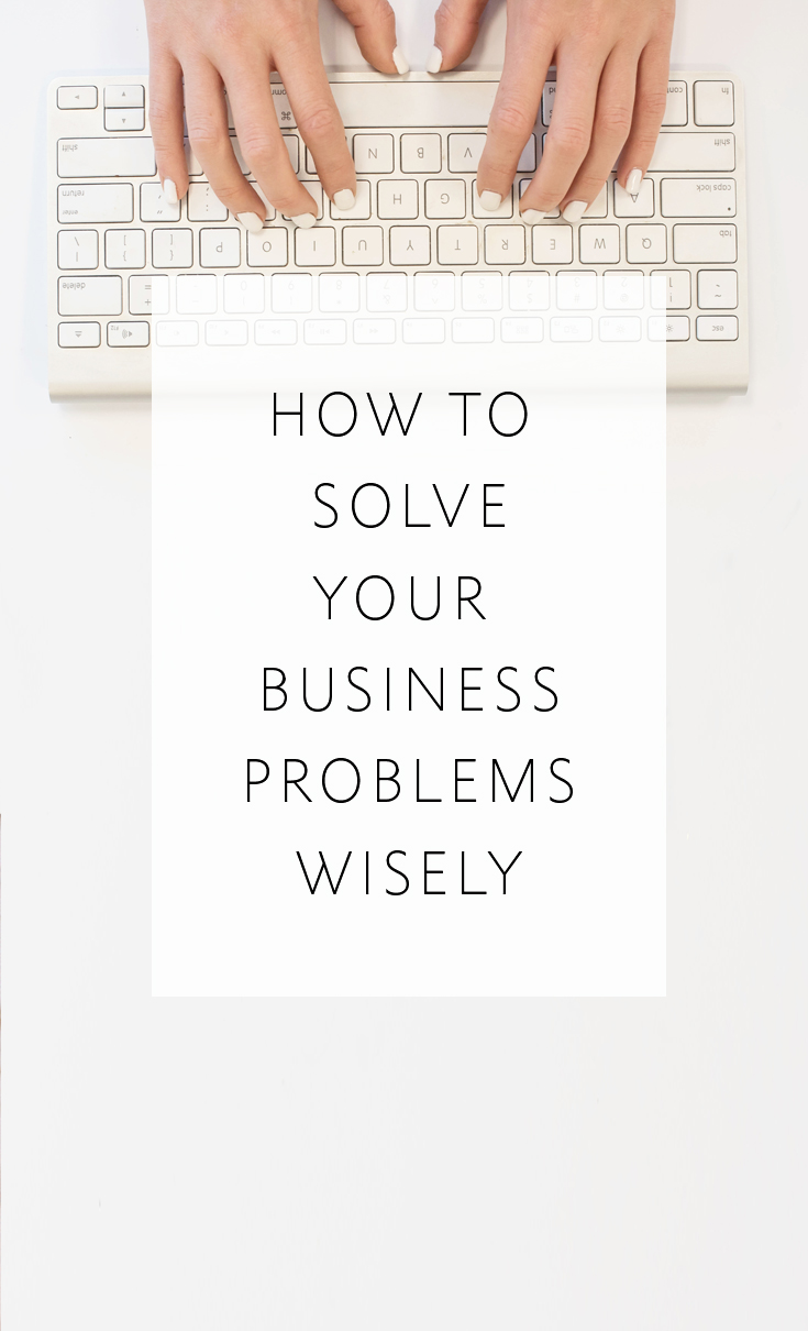 How to solve business problems by creating smart, systematized solutions
