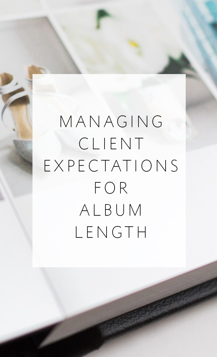 How to best manage your clients' expectations for how large their wedding album will be.