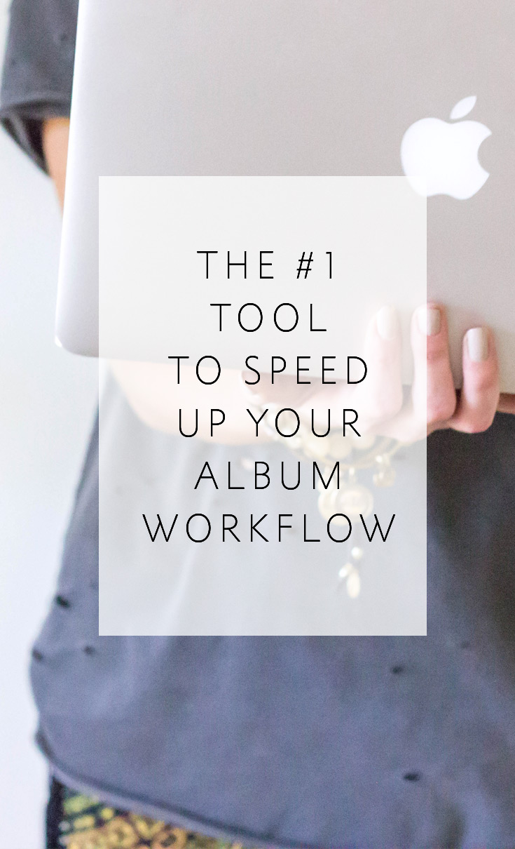 The #1 time-saving tool to speed up your album workflow. Completely free and quick to implement. This will change your life!